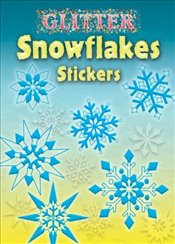 Glitter Snowflakes Stickers (Dover Little Activity Books Stickers) - Shaffer, Christy
