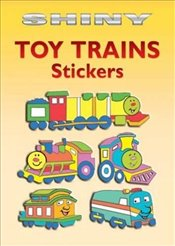 Shiny Toy Trains Stickers (Dover Little Activity Books Stickers) - Beylon, Cathy