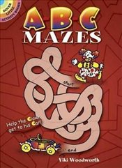 A-B-C Mazes (Dover Little Activity Books) - Woodworth, Viki