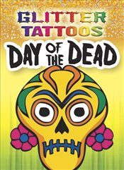 Glitter Tattoos Day of the Dead - Toufexis, George