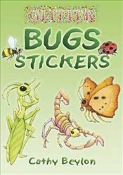 Glitter Bugs Stickers (Dover Little Activity Books Stickers) - Beylon, Cathy