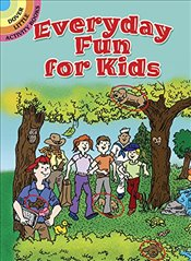 Everyday Fun for Kids (Dover Little Activity Books) - Tallarico, Tony