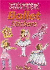 Glitter Ballet Stickers (Dover Little Activity Books Stickers) - Beylon, Cathy