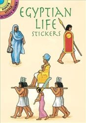 Egyptian Life Stickers (Dover Little Activity Books Stickers) - Smith, A. G.