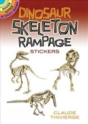 Dinosaur Skeleton Rampage Stickers (Dover Little Activity Books Stickers) - Thivierge, Claude