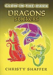 Glow-In-The-Dark Dragons Stickers (Dover Little Activity Books Stickers) - Shaffer, Christy