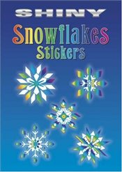 Shiny Snowflakes Stickers (Dover Little Activity Books Stickers) - Shaffer, Christy