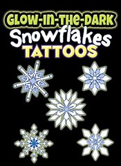 Glow-in-the-Dark Tattoos Snowflakes (Dover Little Activity Books) - Shaffer, Christy