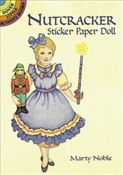 Nutcracker Sticker Paper Doll (Dover Little Activity Books Paper Dolls) - Noble, Marty