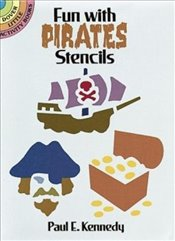 Fun with Pirates Stencils (Dover Little Activity Books) - Kennedy, Paul E.
