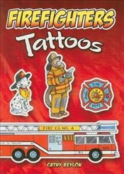 Firefighters Tattoos (Dover Tattoos) - Beylon, Cathy