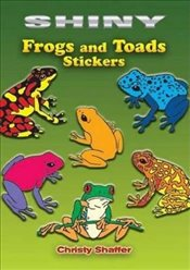 Shiny Frogs and Toads Stickers (Dover Little Activity Books Stickers) - Shaffer, Christy