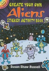 Create Your Own Aliens Sticker Activity Book (Dover Little Activity Books Stickers) - Shaw-Russell, Susan