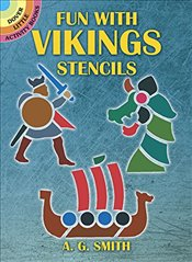 Fun with Vikings Stencils (Dover Stencils) - Smith,