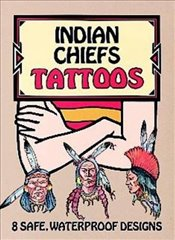 Indian Chiefs Tattoos (Dover Tattoos) - Sovak, Jan