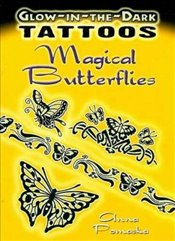 Glow-In-The-Dark Tattoos: Magical Butterflies (Dover Tattoos) -