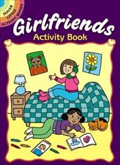 Girlfriends Activity Book (Dover Little Activity Books) - Newman-DAmico, Fran
