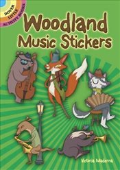 Woodland Music Stickers (Dover Little Activity Books Stickers) - Maderna, Victoria