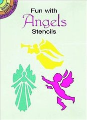 Fun with Angels Stencils (Dover Stencils) - Kennedy, Paul E.