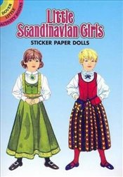Little Scandinavian Girls Sticker Paper Dolls (Dover Little Activity Books Paper Dolls) - Steadman, Barbara