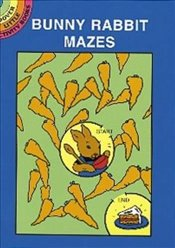 Bunny Rabbit Mazes (Dover Little Activity Books) - Ross, Suzanne