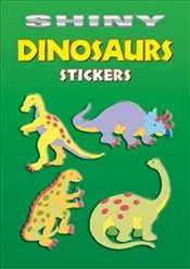 Shiny Dinosaurs Stickers (Dover Little Activity Books Stickers) - Beylon, Cathy