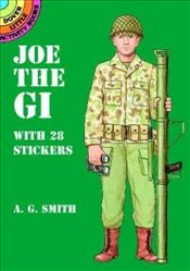 Joe the Gi: With 28 Stickers (Dover Little Activity Books Paper Dolls) - Smith,
