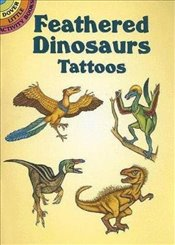Feathered Dinosaurs Tattoos (Dover Tattoos) - Wynne, Patricia J