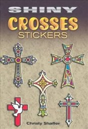 Shiny Crosses Stickers (Dover Little Activity Books Stickers) - Shaffer, Christy