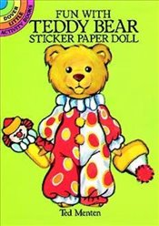 Fun with Teddy Bear Sticker Paper Doll (Dover Little Activity Books Paper Dolls) - Menten, Ted