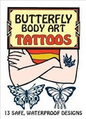 Butterfly Body Art Tattoos (Dover Tattoos) - Pomaska, Anna