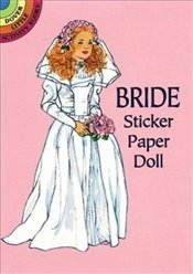 Bride Sticker Paper Doll (Dover Little Activity Books Paper Dolls) - Steadman, Barbara