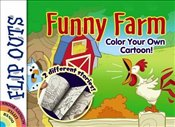 FLIP OUTS -- Funny Farm: Color Your Own Cartoon! - Kurtz, John