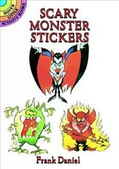 Scary Monster Stickers: Dover Little Activity Books (Dover Little Activity Books Stickers) - Daniel, Frank