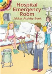 Hospital Emergency Room Sticker Activity Book (Dover Little Activity Books) - Beylon, Cathy