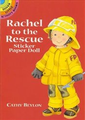 Rachel to the Rescue Sticker Paper Doll (Dover Little Activity Books Paper Dolls) - Beylon, Cathy