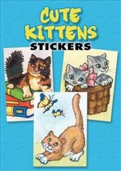 Cute Kittens Stickers: 36 Stickers, 9 Different Designs (Dover Little Activity Books Stickers) - Barbaresi, Nina