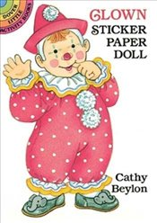 Clown Sticker Paper Doll (Dover Little Activity Books Paper Dolls) - Beylon, Cathy
