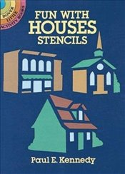 Fun with Houses Stencils (Dover Stencils) - Kennedy, Paul E.