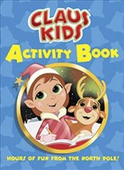 Claus Kids Activity Book (Dover Little Activity Books) - Kurtz, John