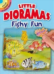 Little Dioramas Fishy Fun (Dover Little Activity Books) - Beylon, Cathy
