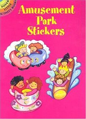 Amusement Park Stickers (Dover Little Activity Books Stickers) - Stillerman, Robbie