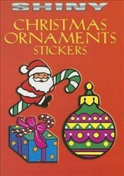 Shiny Christmas Ornaments Stickers (Dover Little Activity Books Stickers) - Noble, Marty