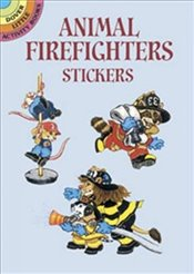 Animal Firefighters Stickers (Dover Little Activity Books Stickers) - Barbaresi, Nina