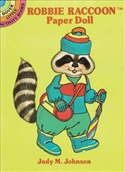 Robbie Raccoon Paper Doll (Dover Little Activity Books Paper Dolls) - Johnson, Judy M.