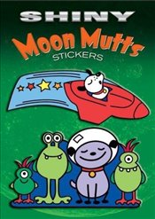 Shiny Moon Mutts Stickers (Dover Little Activity Books Stickers) - Lowe, Martin