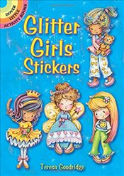 Glitter Girls Stickers (Dover Little Activity Books Stickers) - Goodridge, Teresa