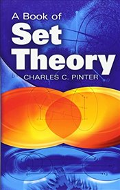 Book of Set Theory (Dover Books on Mathematics) - Pinter, Charles