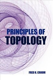 Principles of Topology (Dover Books on Mathematics) - Croom, Fred H.