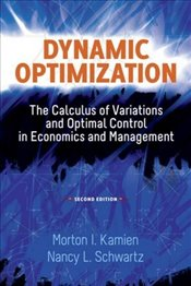 Dynamic Optimization 2e (Dover Books on Mathematics) - Kamien,